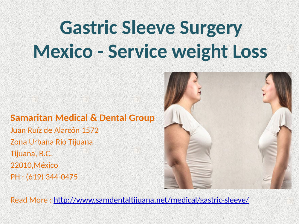 Gastric Sleeve Surgery In Tijuana Mexico Weight Loss Authorstream