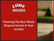 Choosing the Best Waste Disposal Service in Your Locality