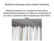 Benefits of choosing custom window Treatment