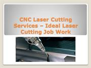 CNC Laser Cutting Services – Ideal Laser Cutting Job Work