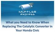 What You Need to Know When Replacing the Catalytic Converter