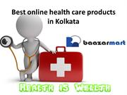 Best online health care products in Kolkata