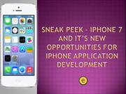 iPhone 7 and It's New Opportunities for iPhone Application development