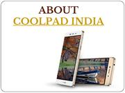 About Us : Coolpad India Mobile Phones With Cool UI & 3000 mAh Battery
