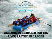 Adventure Activity Of River Rafting in Ganges Rishikesh