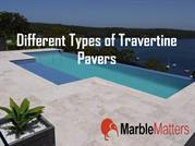 Different Types of Travertine Pavers
