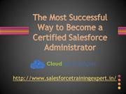 The Most Successful Way to Become a Certified Salesforce Admin