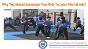 Why You Should Encourage Your Kids To Learn Martial Arts