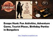 Escape Hunt -Best Places for Birthday Parties in Bangalore