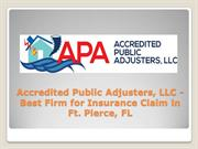 Accredited Public Adjusters, LLC - Insurance Claim in Ft. Pierce, FL