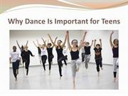 Why Dance Is Important for Teens