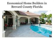 Economical Home Builders in Brevard County Florida