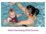 Infant Swimming With Parents: Watersafe Swim School