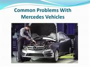 Common Problems With Mercedes Vehicles