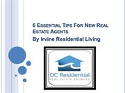 6 Essential Tips For New Real Estate Agents