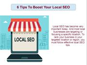 6 Tips To Boost Your Local SEO