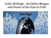 Leslie McHugh - An Online Blogger and Owner of the Gym in Utah