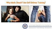 Why Adults Should Take Self Defence Training