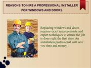 Reasons to Hire a Professional Installer