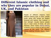 Different Islamic clothing andwhy they are popular in Dubai,UK, and