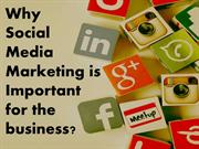 Why Social Media Marketing is important for the business?