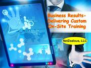 Business Results-Delivering Custom On-Site Training