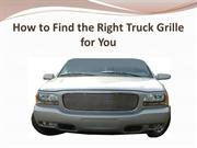 How to Find the Right Truck Grille for You