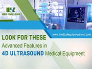 Advanced Features in 4D Ultrasound Machines