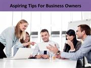 Aspiring Tips For Business Owners