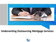 Underwriting outsorcing