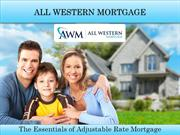 Adjustable Rate Mortgage Loans | All Western Mortgage