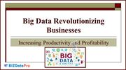 Big Data Revolutionizing Businesses