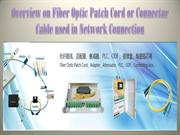 Overview on Fiber Optic Patch Cord or Connector Cable used in Network