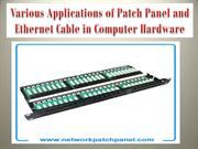Various Applications of Patch Panel and Ethernet Cable in Computer Har