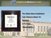 Get Quality Fake Diploma&Degree from Diplomamakers