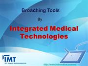 Broaching Tools by integrated medical technologies