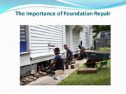 The Importance of Foundation Repair