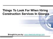 Things To Look For When Hiring Construction Services In Georgia