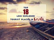 Top 18 Less Explored Tourist Places in Kerala