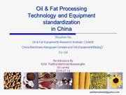 Oil and fat processing standardization in China