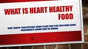 What is heart healthy food