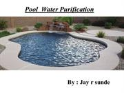 Jay r sunde | Pool Water Purification