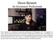 Dawn Bennett - An Investment Professional