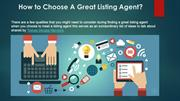 How to Choose A Great Listing Agent?