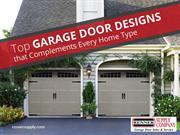 Top Garage Door Designs that Complements Every Home Type