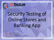 Security Testing of Online Stores and Banking Apps