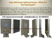 Solar LED Street Lighting Projects – What Are The Advantages?