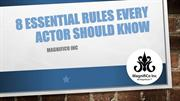 8 Essential Rules Every Actor Should Know