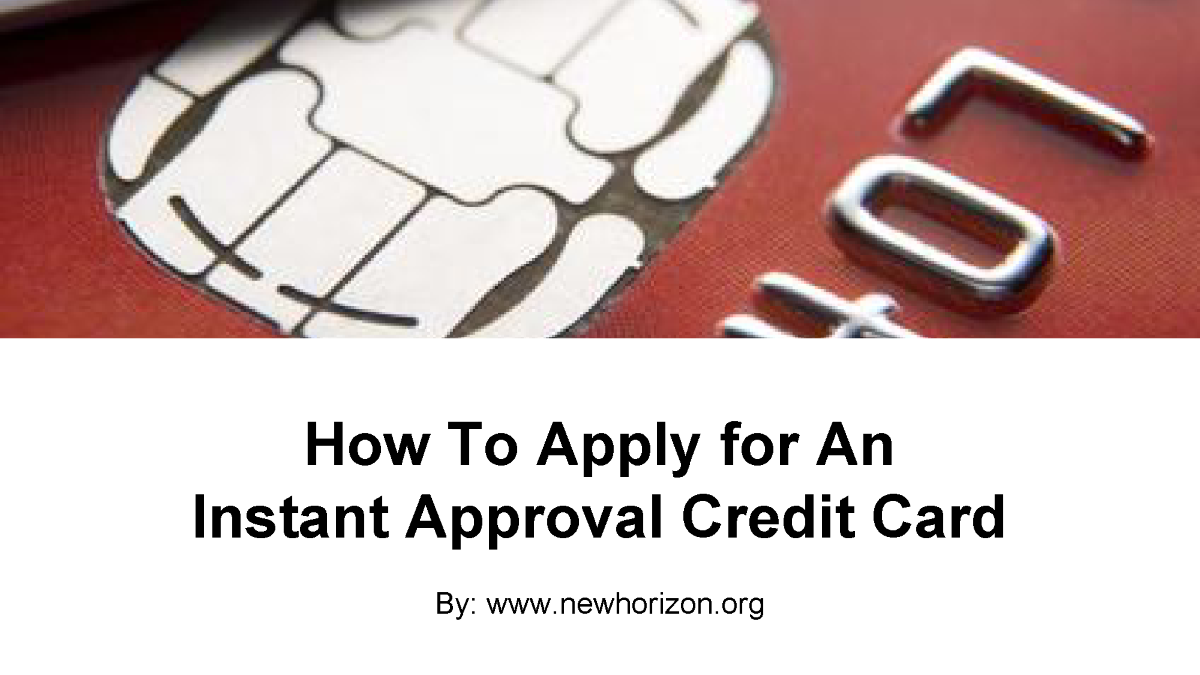 Comparing Credit Cards for Instant Approval