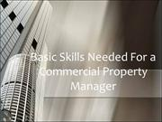Basic Skills Needed For a Commercial Property Manager
